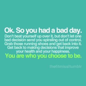 had a bad day